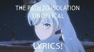 RWBY VOLUME 5 OST: The Path To Isolation [Unoffcial] (Lyrics)