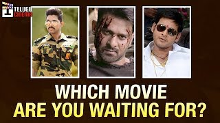 Which Movie Are You Waiting For? | Saaho Vs Naa Peru Surya Vs Bharat Anu Nenu | Prabhas |Mahesh Babu