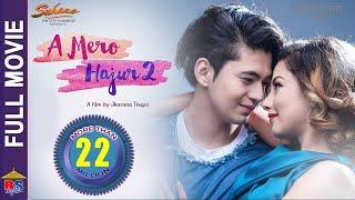 New Nepali Movie -2018/2075  Full Movie A Mero Hajur 2  Ft.Samragyee R L Shah,Salin Man Baniya