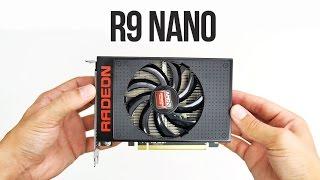 getlinkyoutube.com-AMD R9 Nano Review - New ITX GPU Performance King!!!
