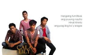 HKM - Hindi kita Malilimutan - Callalily [HD lyrics]