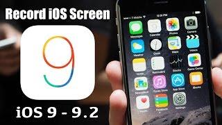 getlinkyoutube.com-iOS 9.2 Screen Recorder : How to Record iOS 9 - 9.1 - 9.2 Screen FREE (NO JAILBREAK) iPhone 6S also