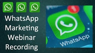 getlinkyoutube.com-WhatsApp Marketing Webinar - How to Use WhatsApp for Business