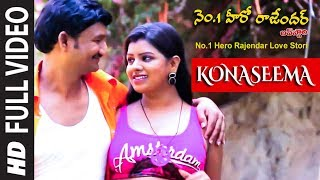 Konaseema Full Video Song | No.1 Hero Rajendar Love Stori Video Songs | Rajendar, Sri Devi, Bhanu