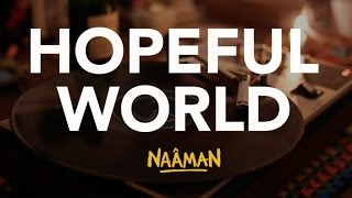 Naâman - Hopeful World