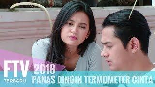 FTV Indah Permatasari & Miqdad Addausy -  Panas Dingin Termometer Cinta