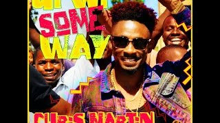 Chris Martin - Gi Wi Some Way