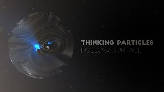 getlinkyoutube.com-Thinking Particles Follow Surface