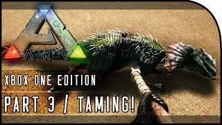 """getlinkyoutube.com-ARK: Survival Evolved XBOX ONE GAMEPLAY - """"TAMING / HOW TO TAME ON XBOX ONE!"""" (Part 3)"""
