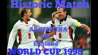 Historic Match || Argentina vs England World Cup 1998
