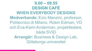 Forskartorget - WHEN EVERYBODY DESIGNS