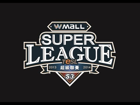 TeSL Super League 2013-14 S3 20140418