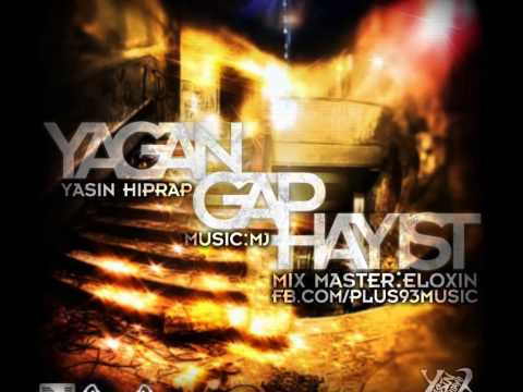 Plus93 YasiN HipRap- Yagan Gap Hayist (Lyrics in Description)