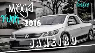 getlinkyoutube.com-MEGAFUNK  - 2016  - JANEIRO (Dj TONY CwB)