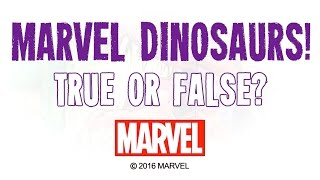 getlinkyoutube.com-Marvel Dinosaurs - True or False!