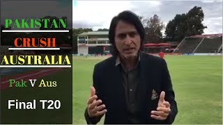 Pakistan Crush Australia   T20 Final   Ramiz Speaks