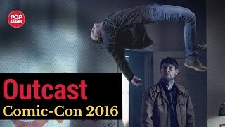SDCC 2016: elenco de Outcast