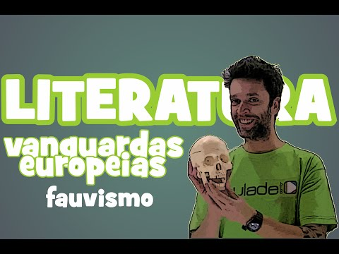 Literatura - Vanguardas Europeias: Fauvismo
