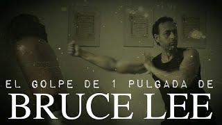 EJECUTAR: EL GOLPE DE 1 PULGADA DE BRUCE LEE