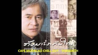 getlinkyoutube.com-CAFE MUONGLAO CHILL OUT - VORADETH 2