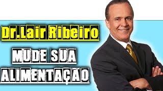 getlinkyoutube.com-Mude a sua Alimentação, Mude a sua Vida - Palestra Dr. Lair Ribeiro