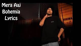 Mera aaj  bohemia song mp3 download