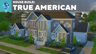 The Sims 4 - House Build - True American