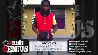 Masicka - Badmind Mi Don't