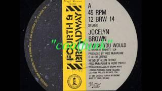 "getlinkyoutube.com-Jocelyn Brown - I Wish You Would (12"" Funk 1984)"
