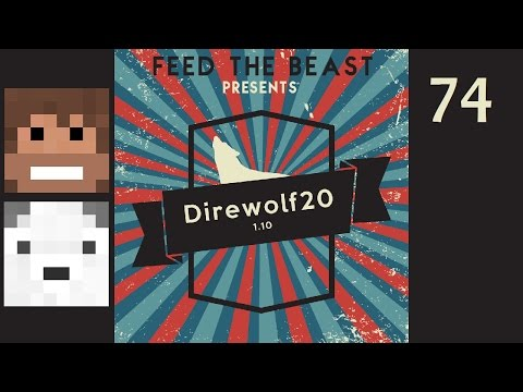 Direwolf20 1.10, Episode 74 -