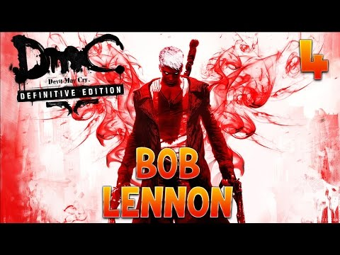 Devil May Cry - Ep. 4 (avec Bob Lennon)
