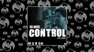 MURS - No More Control (ft. MNDR)