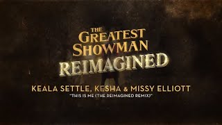 Keala Settle, Kesha & Missy Elliott   This Is Me  The Reimagined Remix   Official Lyric Video