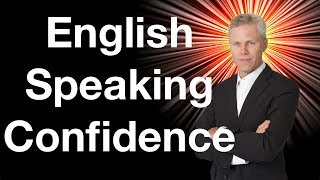Increase Your Speaking Confidence