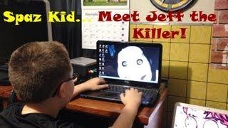 Funny Pranks   Revenge Time - Spaz Kid Meets Jeff The Killer