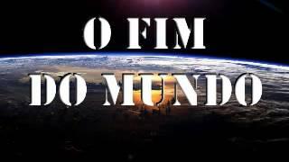 getlinkyoutube.com-O Fim do Mundo