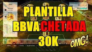 getlinkyoutube.com-FIFA 16 - PLANTILLA BBVA BARATA CHETADA TOP | Ultimate Team | FUT