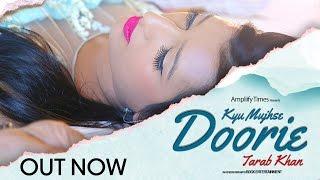getlinkyoutube.com-Kyu Mujhse Doorie I Full Song I Tarab Khan I Ampliify Times