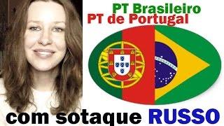 getlinkyoutube.com-RUSSA vs portugues de PORTUGAL / BRASILEIRO