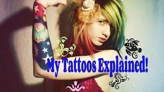 My Tattoo's Explained!