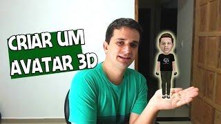 getlinkyoutube.com-COMO CRIAR SEU PROPRIO AVATAR 3D PARA SEU CANAL DO YOUTUBE
