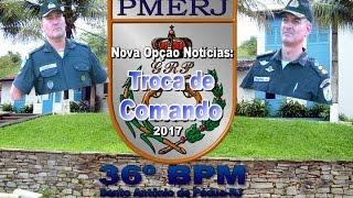 Nova Opção Notícias Troca de Comando 36ºBPM-2017