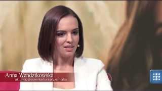 getlinkyoutube.com-Kobiecym Okiem: Anna Wendzikowska cz.1