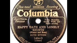 "Ruth Etting ""Happy Days and Lonely Nights"" Columbia 1454-D (1928) Fred Fisher & Billy Rose"