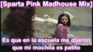 getlinkyoutube.com-[Sparta Pink Madhouse Mix] Es que en la escuela me dijeron que mi mochila es patito