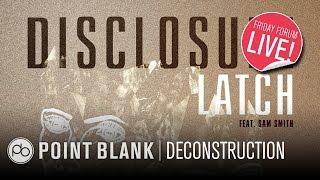 getlinkyoutube.com-Disclosure - Latch: Ableton Live Deconstruction (FFL!)
