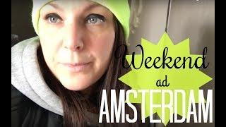 getlinkyoutube.com-Weekend ad Amsterdam - Weekly Vlog - Le Idee di Berta