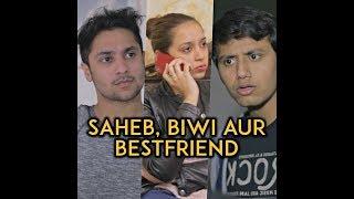 Saheb , Biwi aur Bestfriend Feat. Nazarbattu || Harsh Beniwal