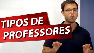 getlinkyoutube.com-TIPOS DE PROFESSORES Pt. 1