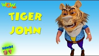 Tiger John - Motu Patlu in Hindi - 3D Animation Cartoon for Kids -As seen on Nickelodeon